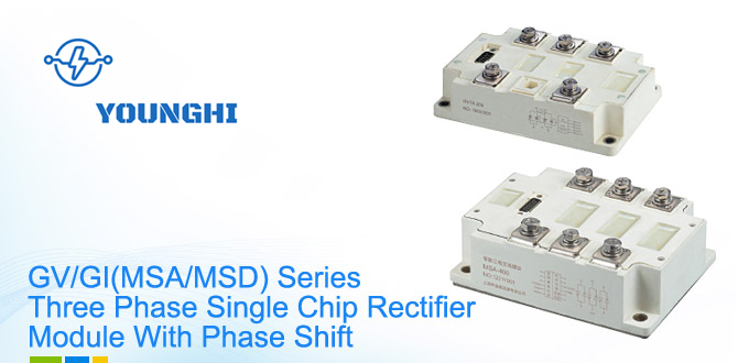 GVGI(MSAMSD) Series Three Phase Single Chip Rectifier Module With Phase Shift